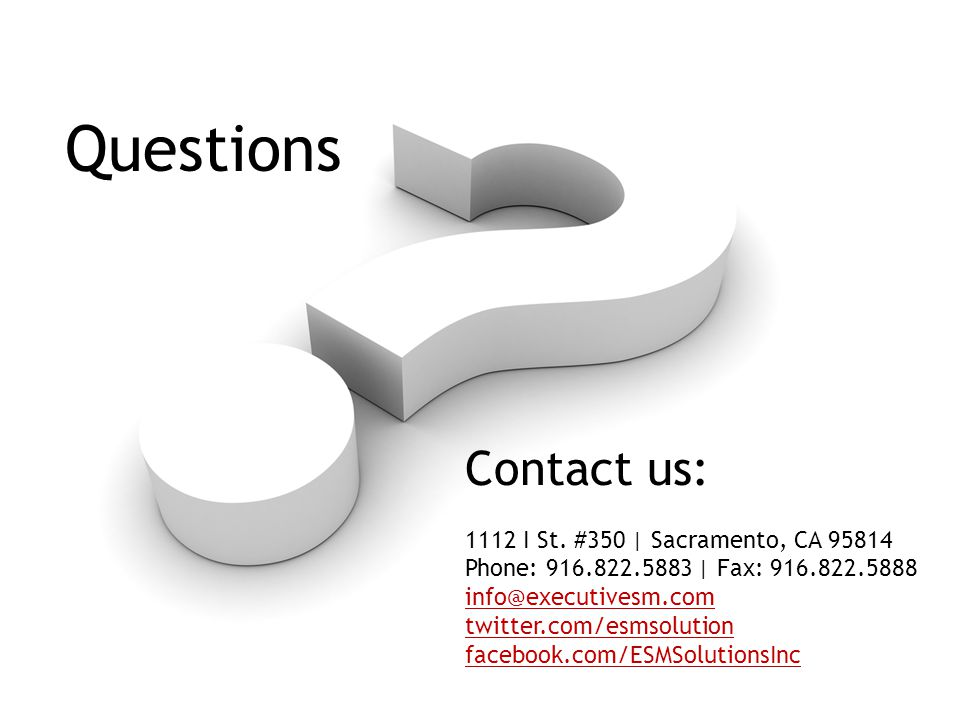 Questions Contact us: 1112 I St.