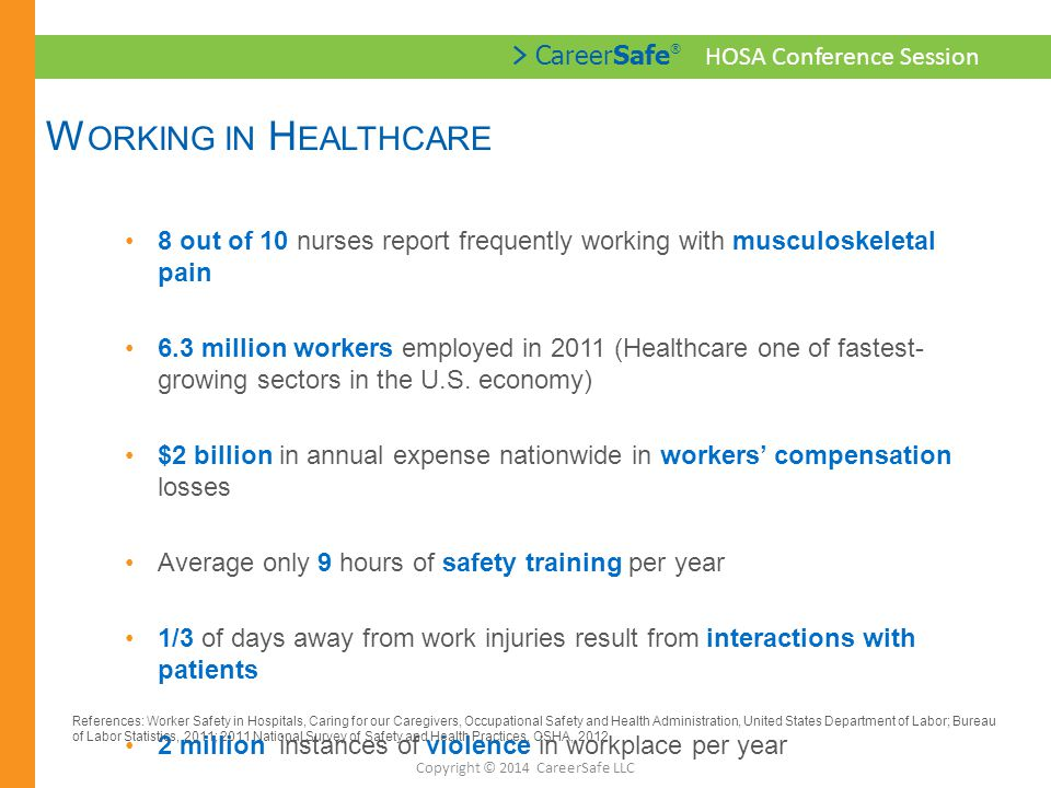 > CareerSafe ® HOSA Conference Session H OW C AN W E MAKE A D IFFERENCE .