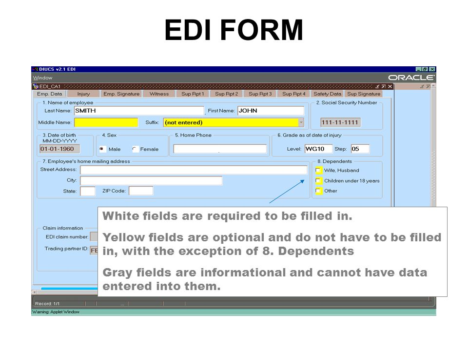 EDI FORM White fields are required to be filled in.