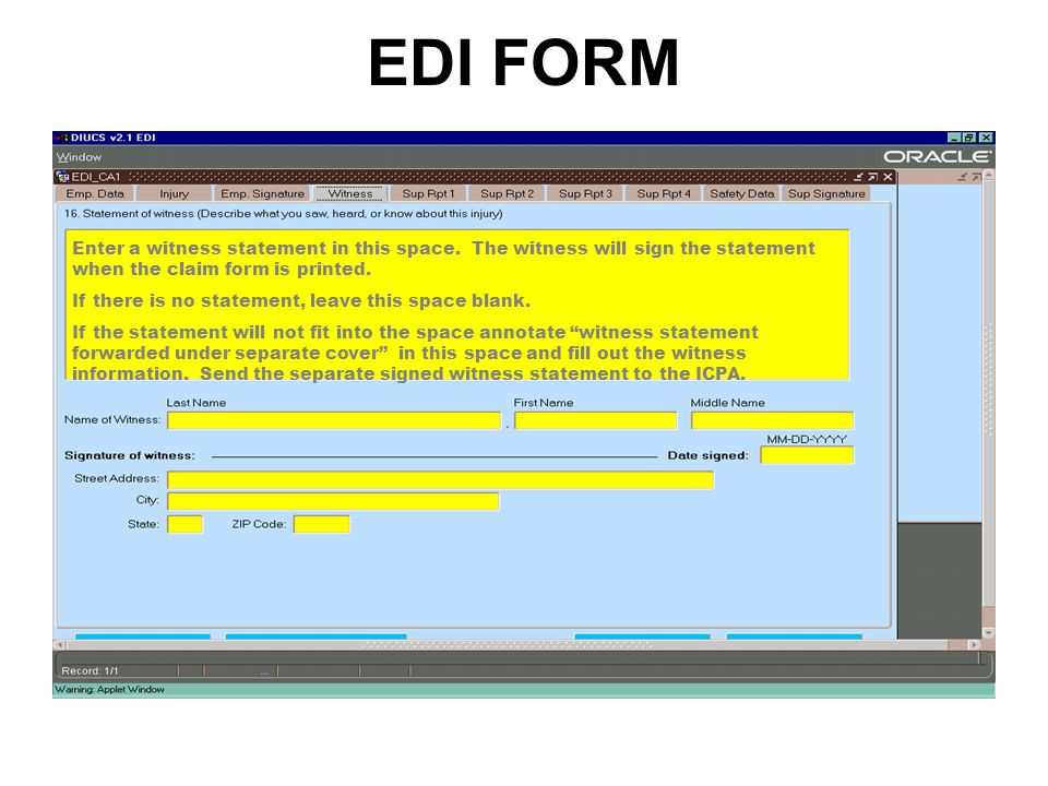 EDI FORM Enter a witness statement in this space.