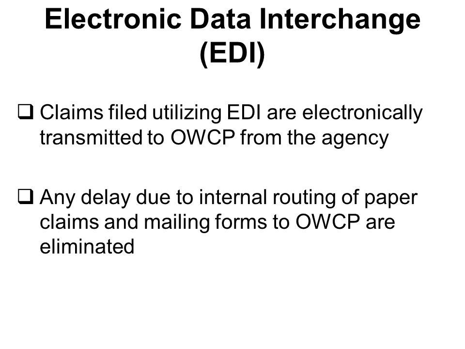 EDI FORM Some fields require the data entered to be in a particular format.