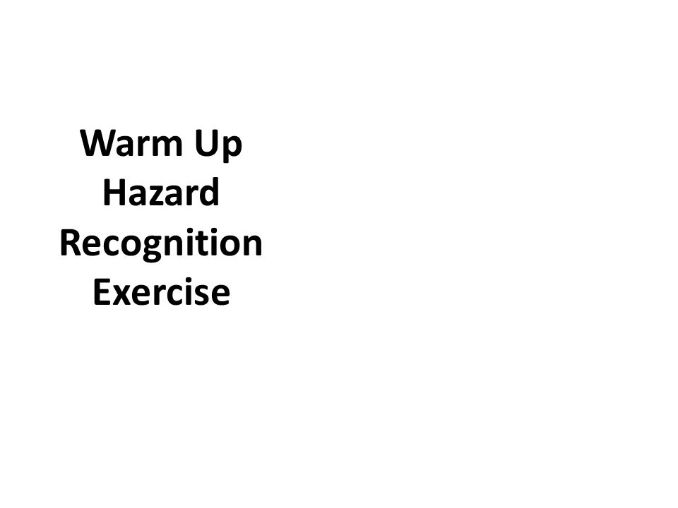 Warm Up Hazard Recognition Exercise