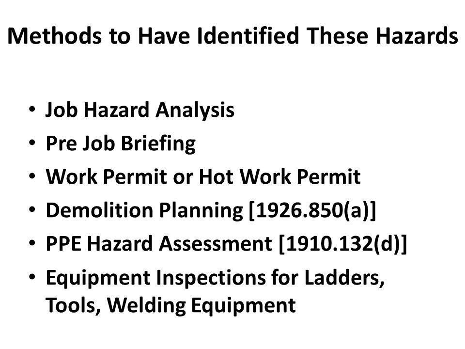 Final Safety Checks JSHA, Pre Job Plan, Lift Plan, Permit, Etc.