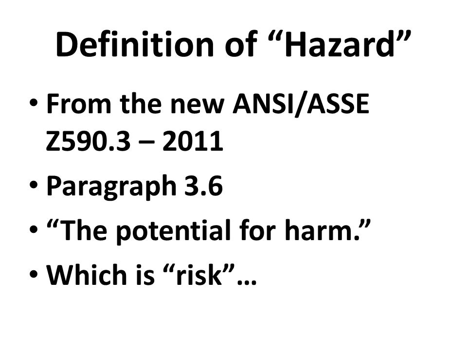 How Does One Determine Risk – Acceptable or Not?