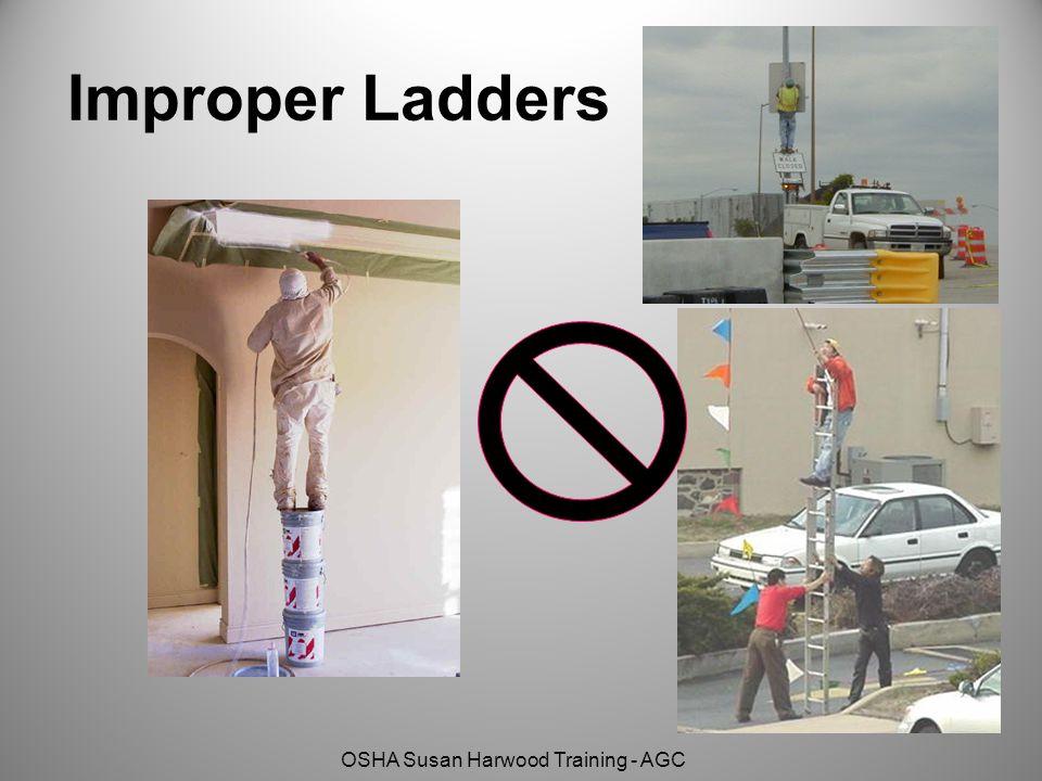 OSHA Susan Harwood Training - AGC Improper Ladders