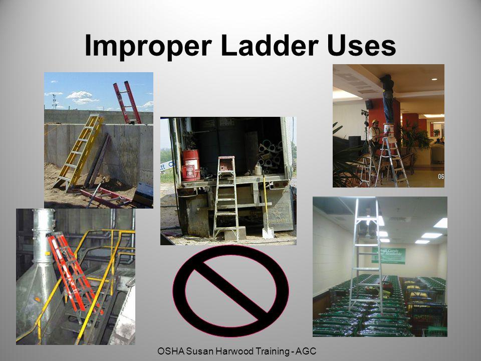 OSHA Susan Harwood Training - AGC Improper Ladder Uses