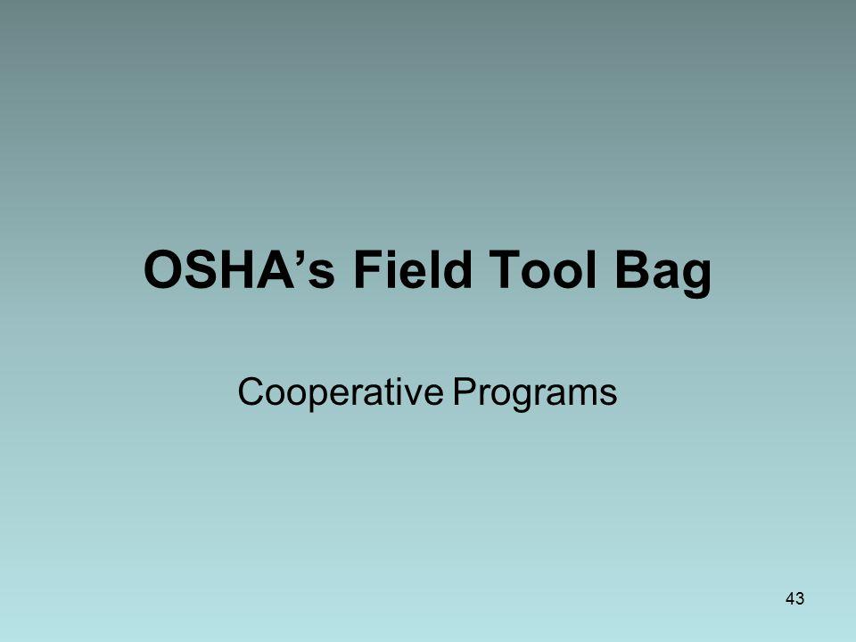OSHA's Field Tool Bag Cooperative Programs 43