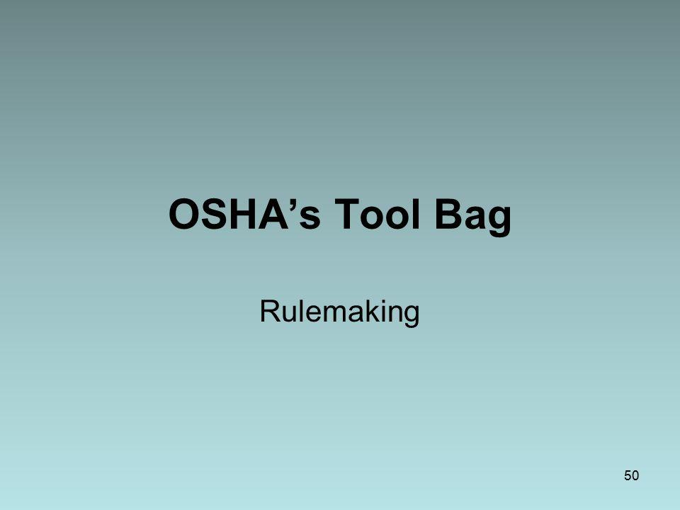 OSHA's Tool Bag Rulemaking 50