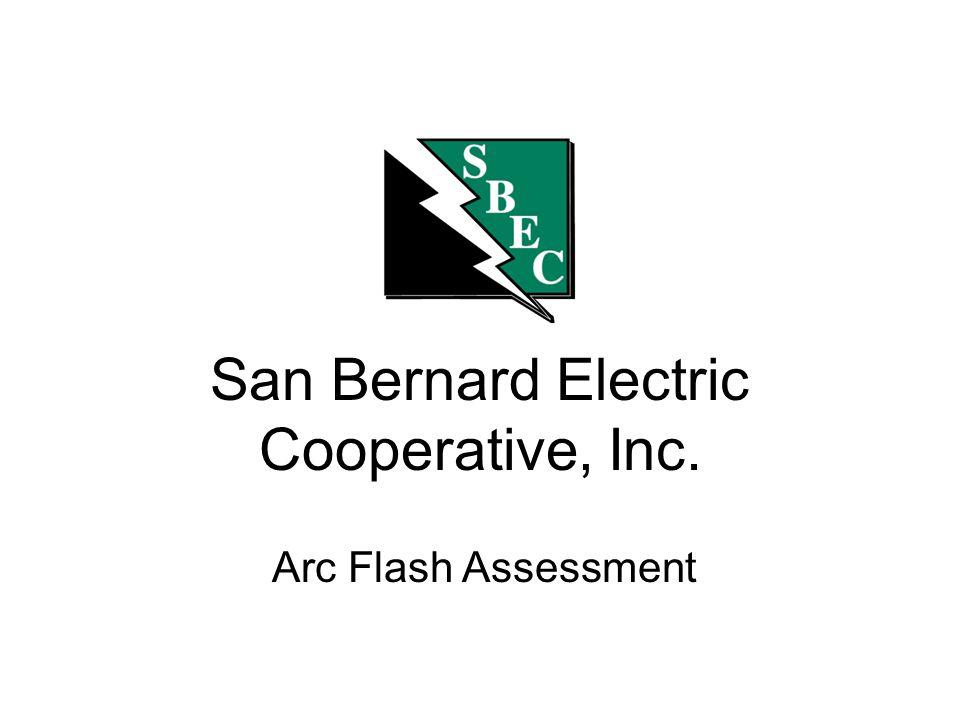 San Bernard Electric Cooperative, Inc. Arc Flash Assessment