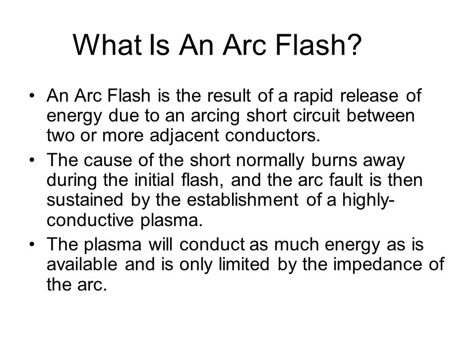 Electric arcs produce the highest temperatures on earth –up to 35,000 degrees Fahrenheit The intense heat from arc causes the sudden expansion of air that results in a blast with very strong air pressure (Lightning is a natural arc).