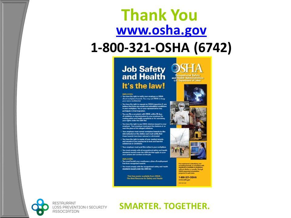 www.osha.gov www.osha.gov 1-800-321-OSHA (6742) Thank You