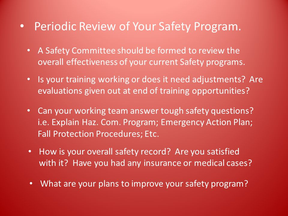 Periodic Review of Your Safety Program.