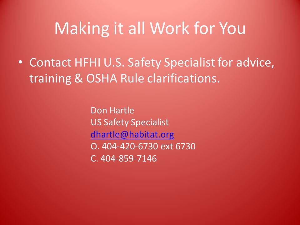 Making it all Work for You Contact HFHI U.S.