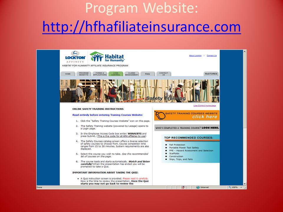 Program Website: http://hfhafiliateinsurance.com http://hfhafiliateinsurance.com
