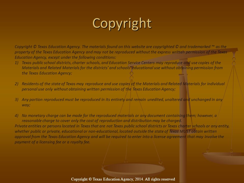 Copyright Copyright © Texas Education Agency.