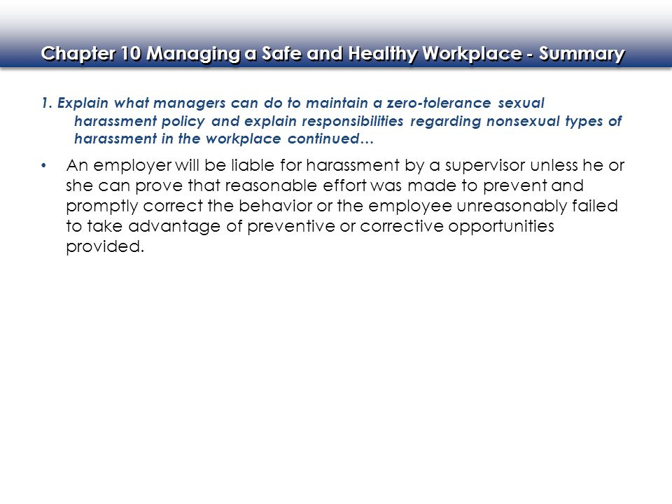 Chapter 10 Managing a Safe and Healthy Workplace - Summary 2.