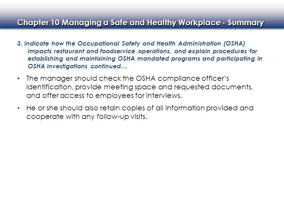 Chapter 10 Managing a Safe and Healthy Workplace - Summary 4.