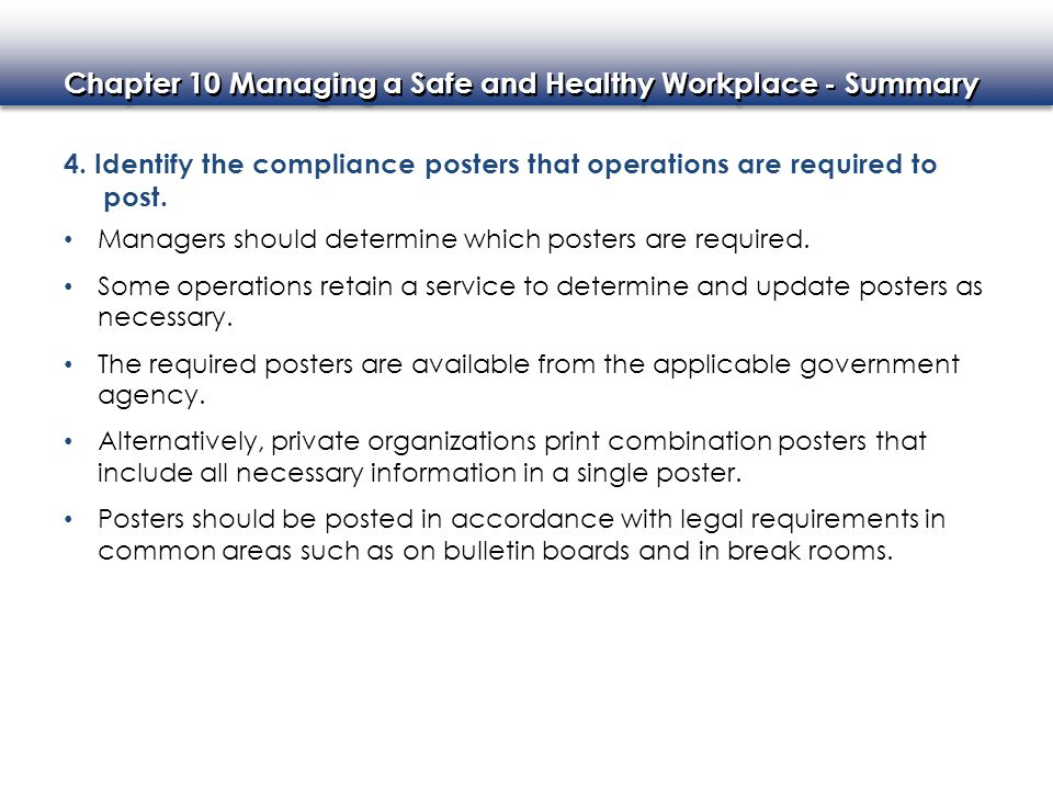 Chapter 10 Managing a Safe and Healthy Workplace - Summary 5.