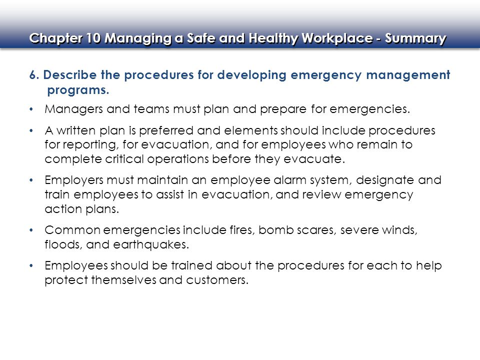 Chapter 10 Managing a Safe and Healthy Workplace - Summary 7.