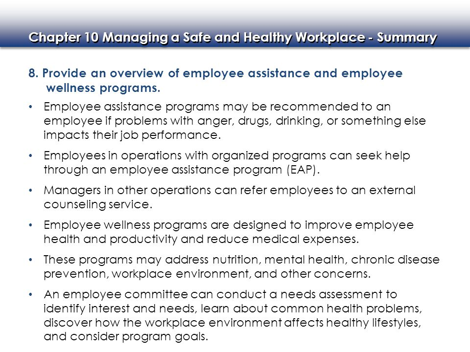 Chapter 10 Managing a Safe and Healthy Workplace - Summary 8.