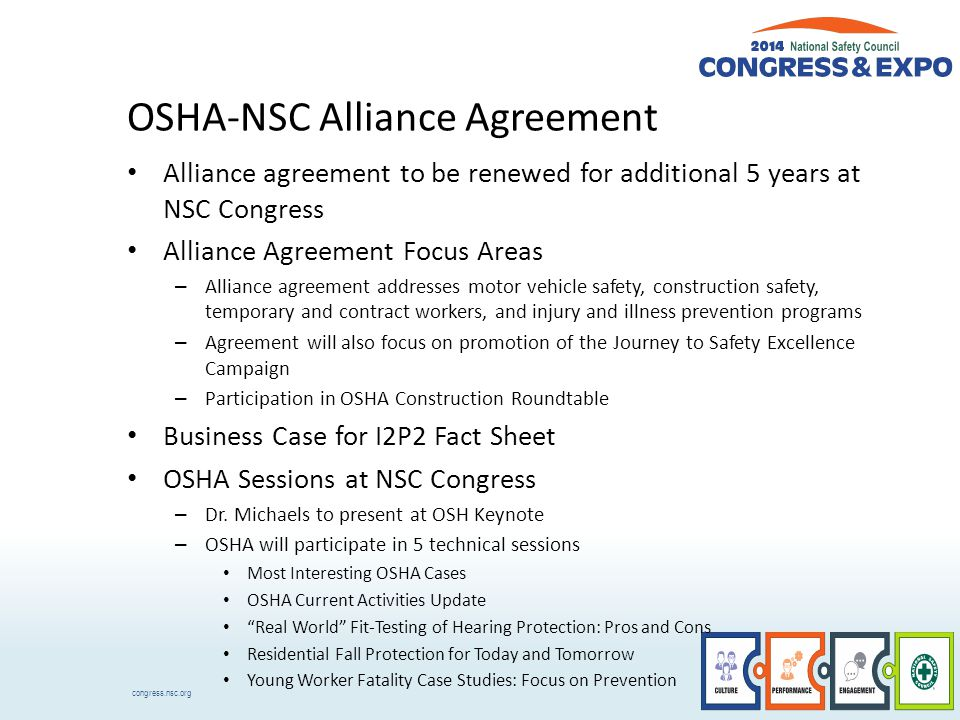congress.nsc.org OSHA-NSC Alliance Agreement Alliance agreement to be renewed for additional 5 years at NSC Congress Alliance Agreement Focus Areas –