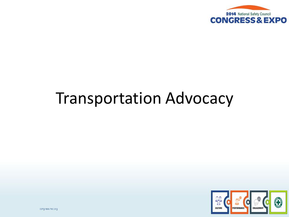 congress.nsc.org Transportation Advocacy
