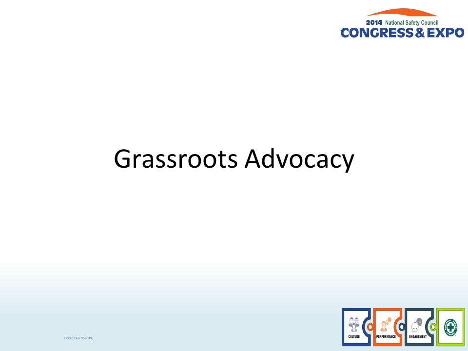 congress.nsc.org Grassroots Advocacy