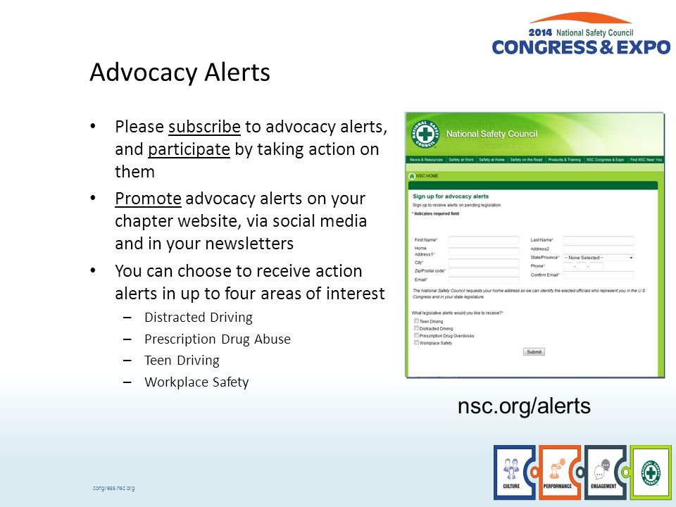 congress.nsc.org Advocacy Alerts Please subscribe to advocacy alerts, and participate by taking action on them Promote advocacy alerts on your chapter