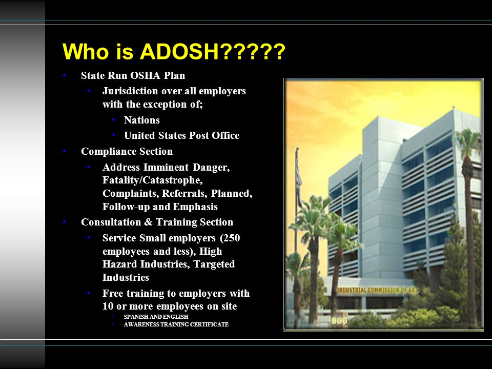 Who is ADOSH .