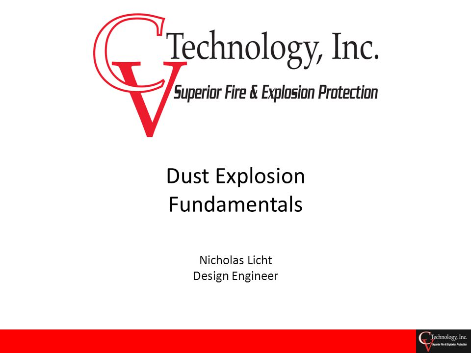 Nicholas Licht Design Engineer Dust Explosion Fundamentals