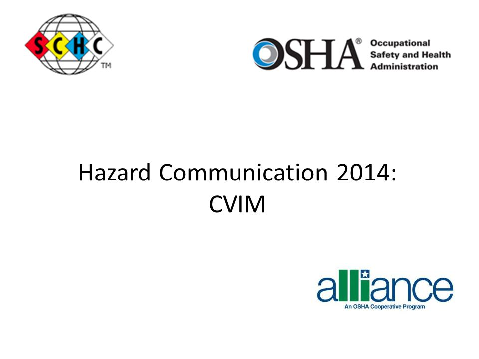 Hazard Communication 2014: CVIM