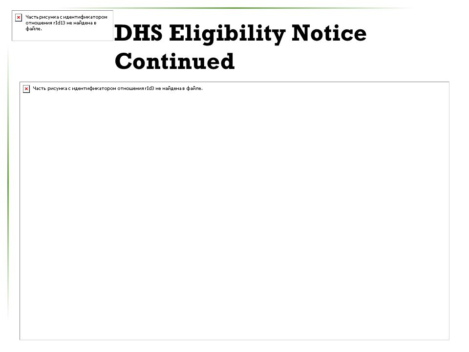 DHS Eligibility Notice Continued