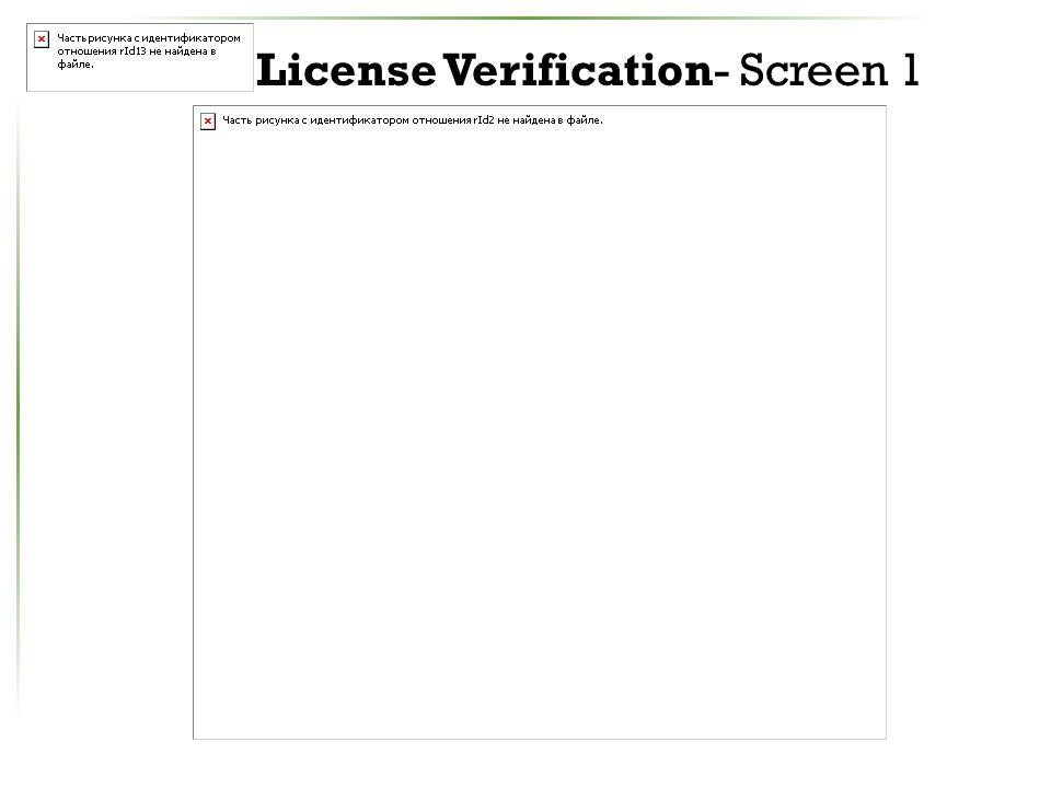 License Verification- Screen 1