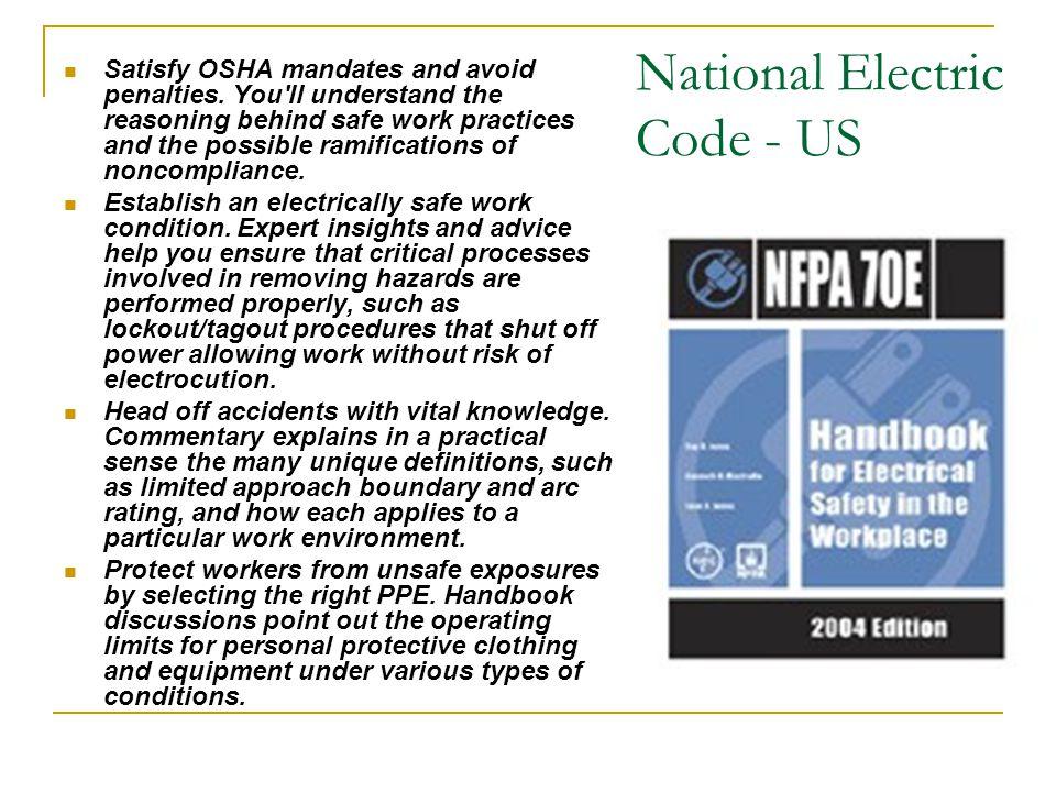 National Electric Code - US Satisfy OSHA mandates and avoid penalties.