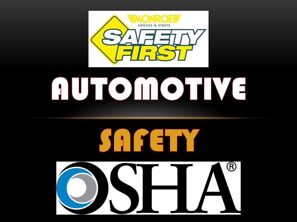 Safety Facts What Is P.P.E.What Is O.S.H.A.