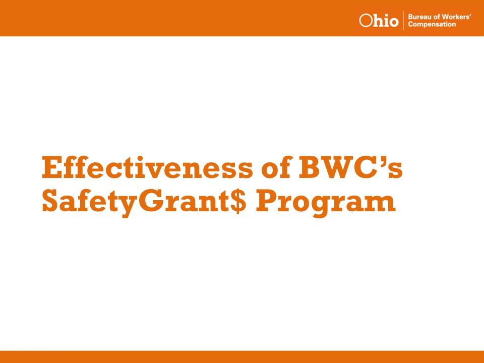 Effectiveness of BWC's SafetyGrant$ Program