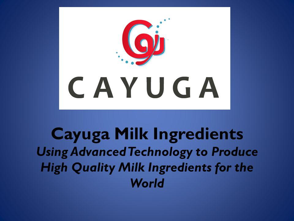 Our Beginnings Cayuga Marketing was the catalyst behind Cayuga Milk Ingredients 8 original members.