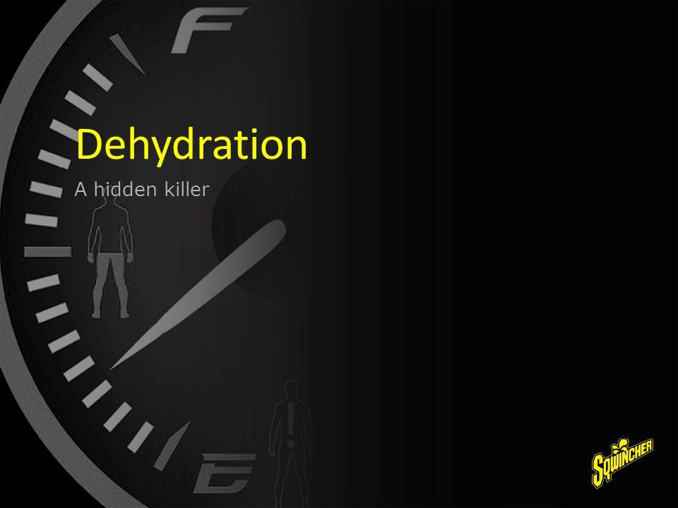 A hidden killer Dehydration