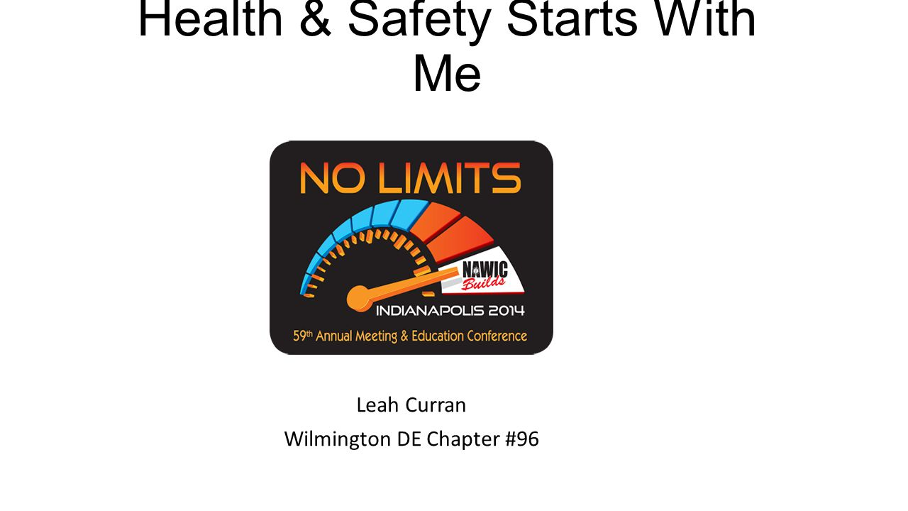 Health & Safety Starts With Me Leah Curran Wilmington DE Chapter #96