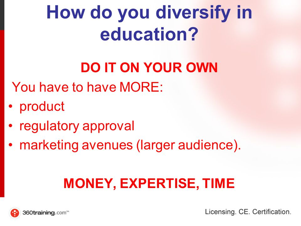 How do you diversify in education.