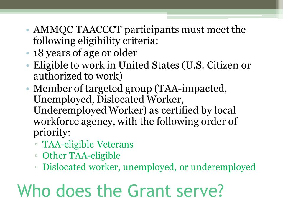 Who does the Grant serve.