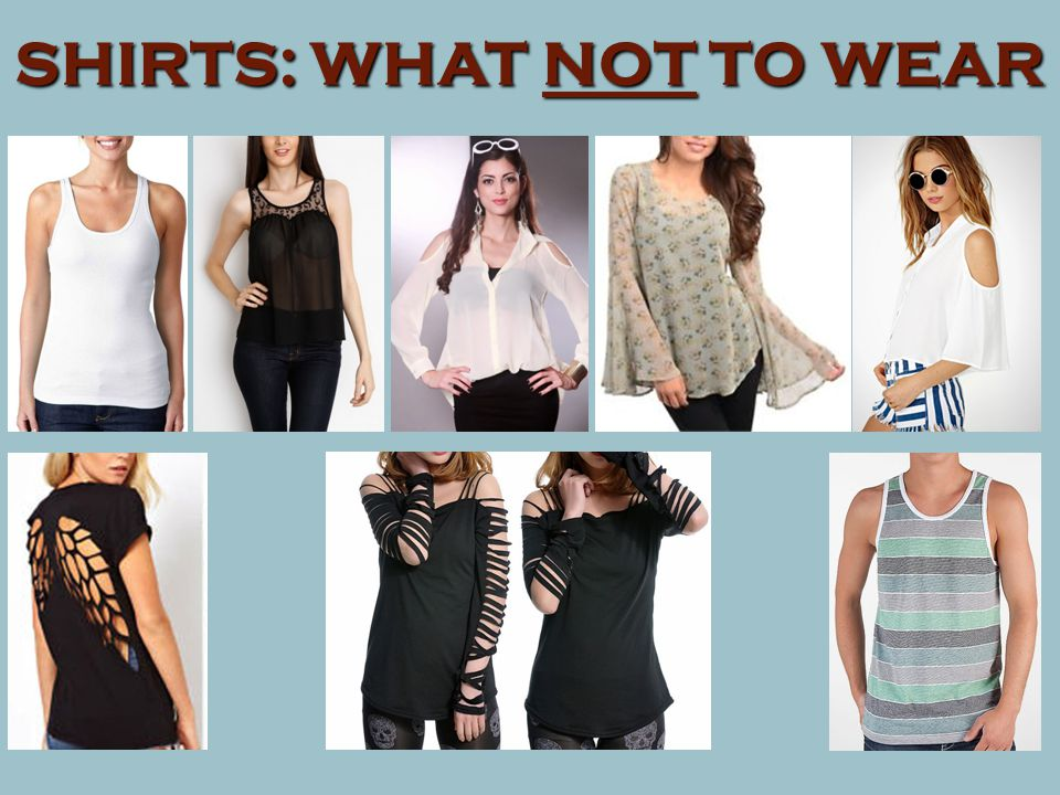 SHIRTS: WHAT NOT TO WEAR