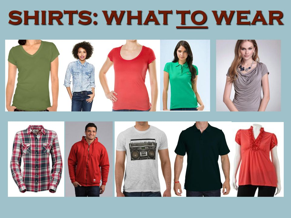 SHIRTS: WHAT TO WEAR