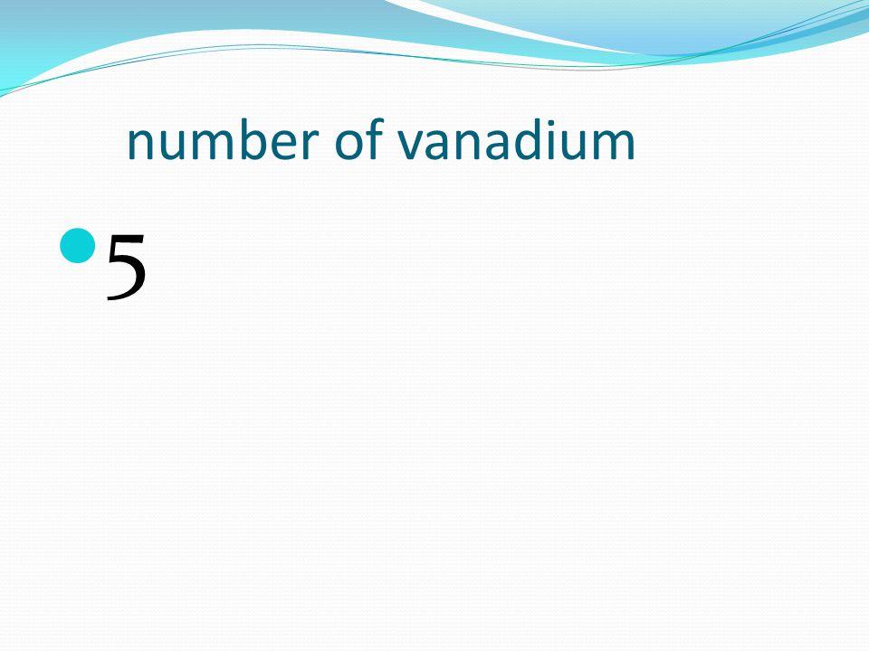 number of vanadium 5