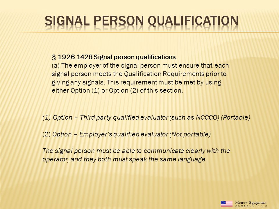 § 1926.1428 Signal person qualifications. (a) The employer of the signal person must ensure that each signal person meets the Qualification Requiremen