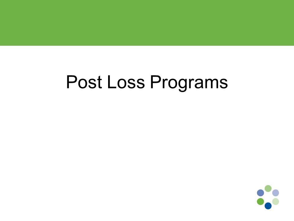 Post Loss Programs