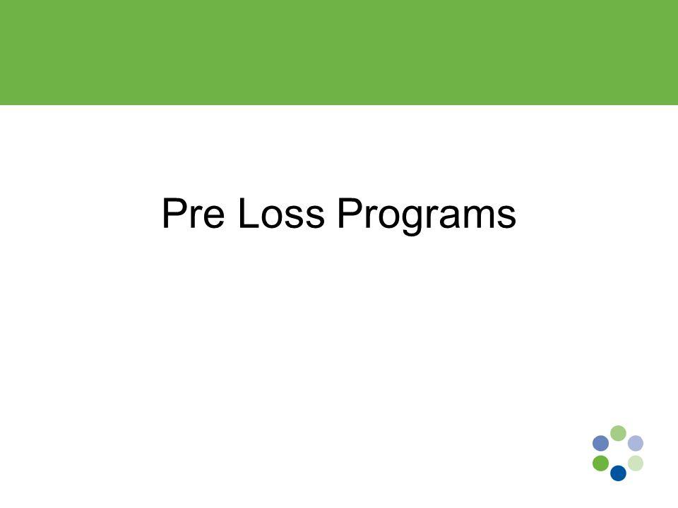 Pre Loss Programs