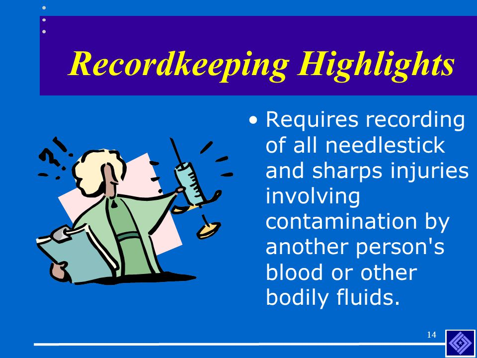 13 Recordkeeping Highlights Adds additional exemptions to the definition of work-relationship.