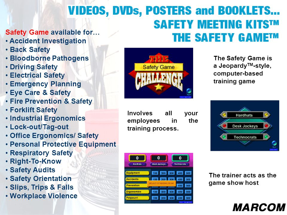 The Safety Game is a Jeopardy TM -style, computer-based training game Involves all your employees in the training process. Safety Game available for…