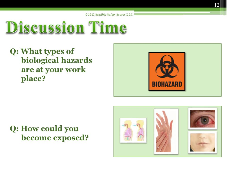 Q: What types of biological hazards are at your work place.